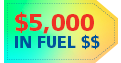 Receive Up to $5000 in Fuel