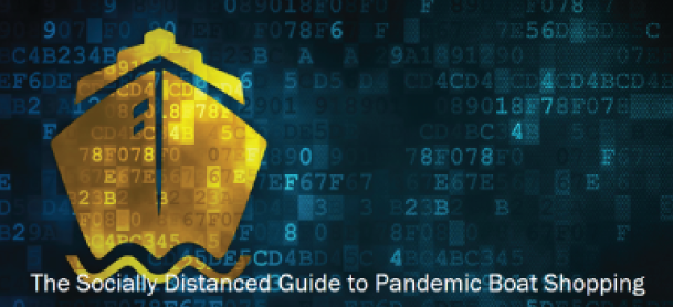 The Socially Distanced Guide to Pandemic Boat Shopping