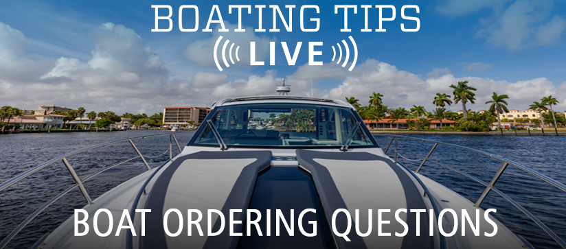 Boating Tips Live Boat Ordering Questions