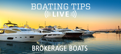Boating Tips Live Episode 31 Brokerage Boats and yachts