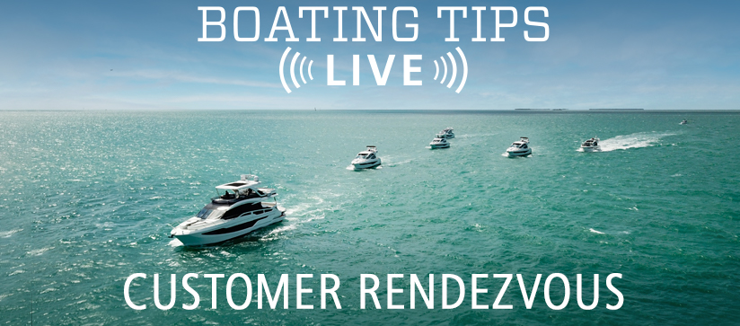 Boating Tips Live Customer Rendezvous Questions