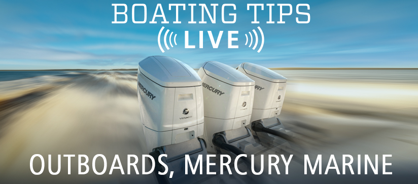 Boating Tips Live Mercury Marine