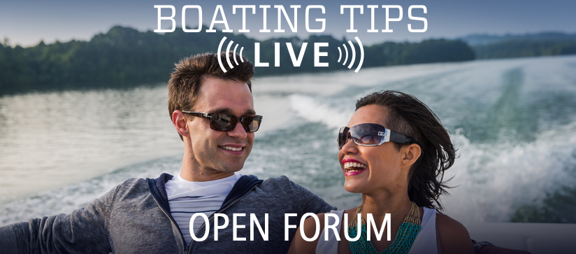 Boating Tips Live Open Forum