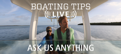 Boating Tips LIVE Ask Us Anything