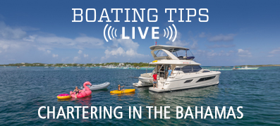 Boating Tips LIVE Episode 30 Ask Us Anything About Chartering in the Bahamas