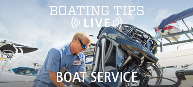 Boating Tips Live Episode 20: Boat Service