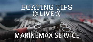 Boating Tips Live Ask a Service Manager