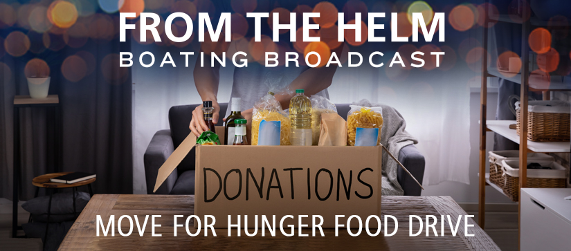 From the Helm Boating Broadcast Move for Hunger Food Drive