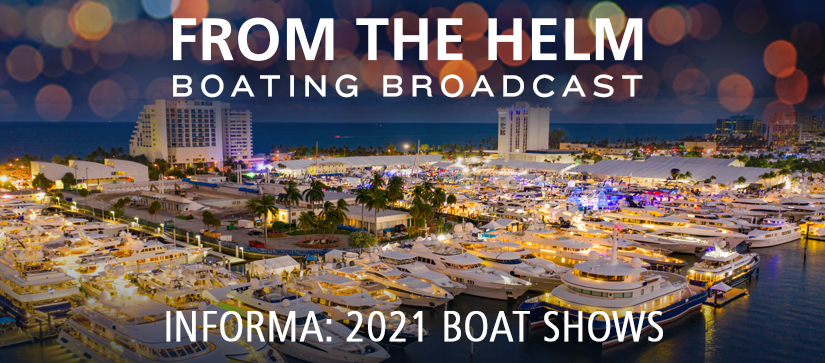 From The Helm 2021 Boat Shows