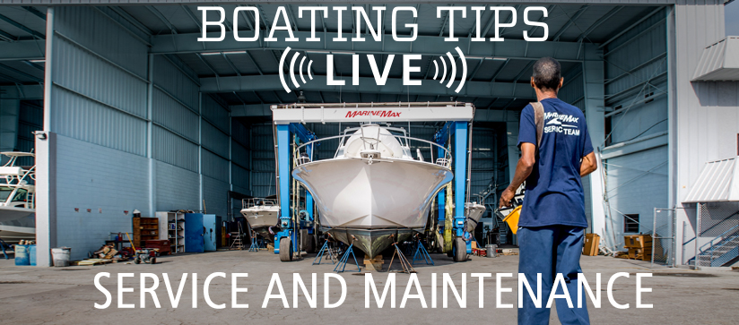 Boating Tips Live Episode 26 service and maintenance