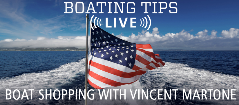 Boating Tips Live Episode 27 about boat shopping